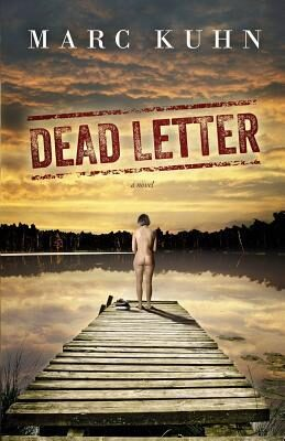 Book review: Dead Letter by Marc Kuhn