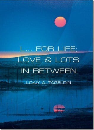 Book review : L… For Life; Love & Lots In Between by Loaiy A. Tageldin!