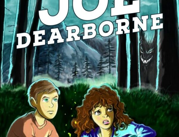 Book Review : Fearless Joe Dearborne by Lisa Whitney Mitchell!