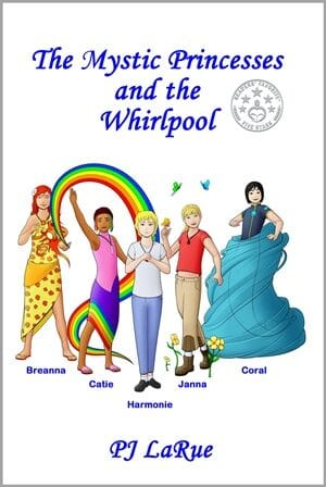 Giveaway and Book Blast: The Mystic Princesses and the Whirlpool by PJ LaRue!