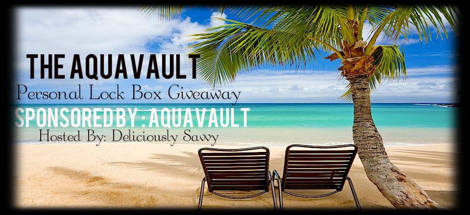 Giveaway – An Aquavault Personal Lock Box (US only)!
